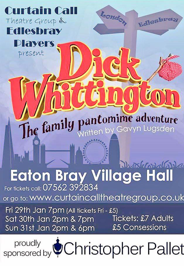 Curtain Call Theatre Group and Edlesbray Players present Dick Whittington